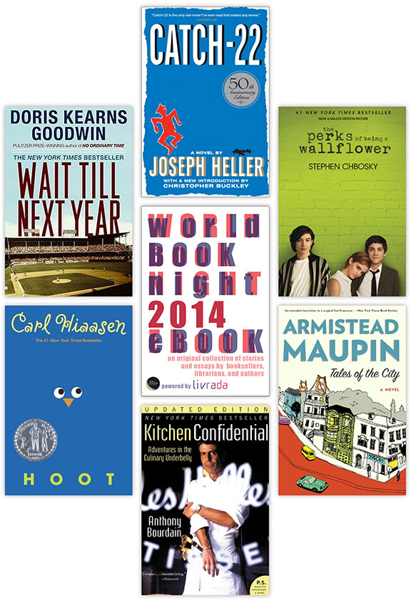 World Book Night US, book lovers, libraries NYPL, volunteerism, worldwide events, great causes, love of reading, Wait Till Next Year: A Memoir by Doris Kearns Goodwin, Catch 22 by Joseph Heller, Perks of Being a Wallflower by Stephen Chbosky, Tales of the City by Armistead Maupin, Kitchen Confidential by Anthony Bourdain, Hoot by Carl Hiasson, WBN2014 ebook