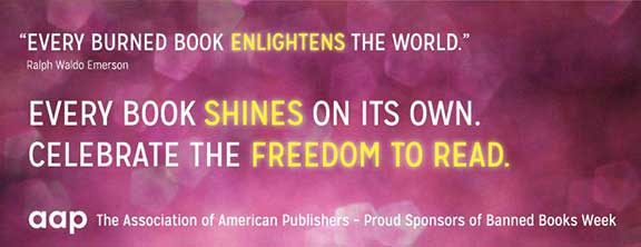 banned books week, freedom to read, say no to censorship, libraries, booksellers,